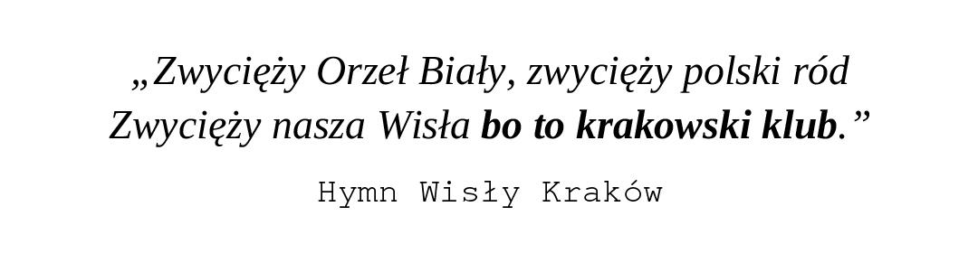 Hymn Wisły Kraków