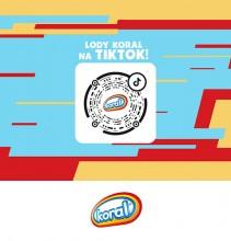 Lody Koral na TikToku: 4,5 mln odbiorców w miesiąc!